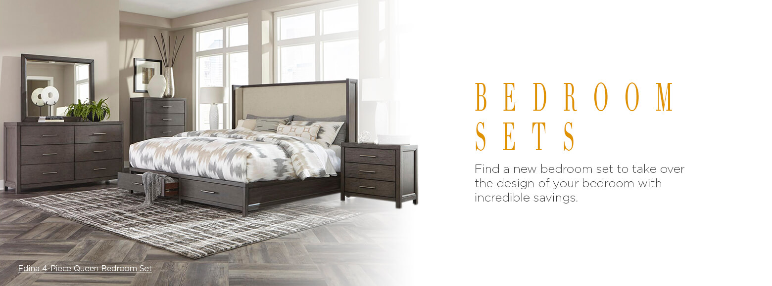 Bedroom sets. Find a new bedroom set to take over the design of your bedroom with incredible savings. Edina 4-Piece Queen Bedroom Set.