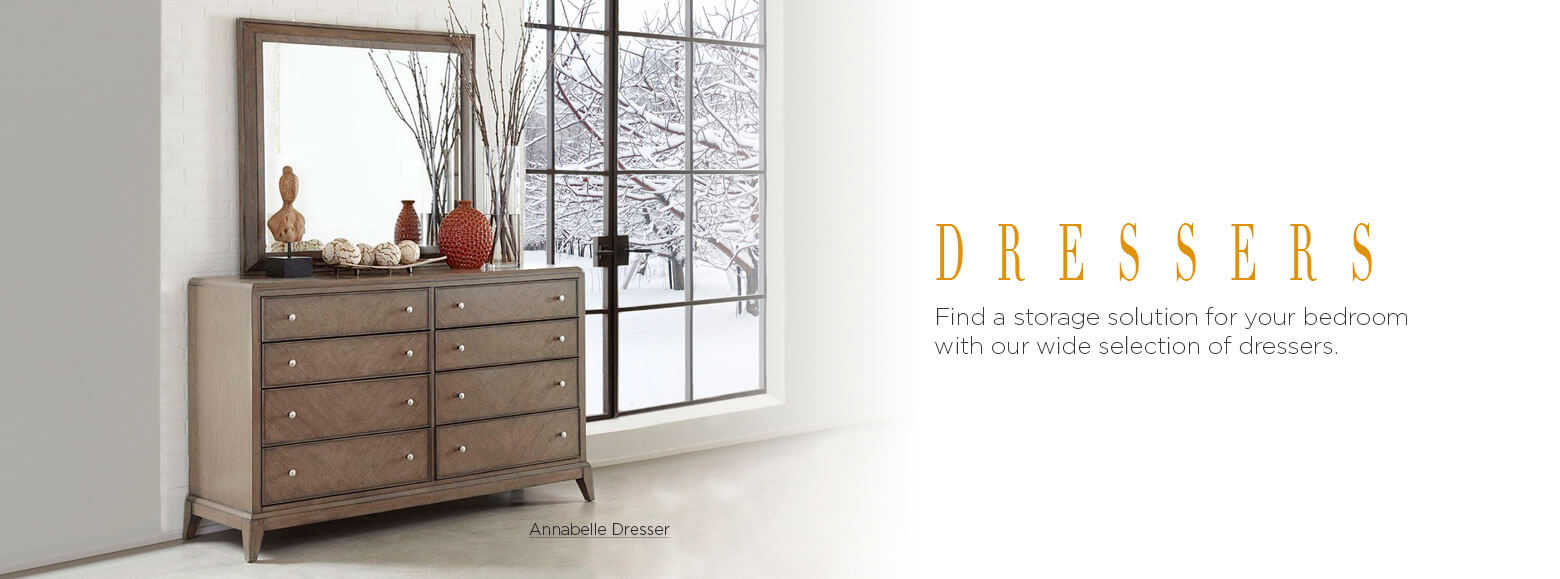 Dressers. Find a storage solution for your bedroom with our wide selection of dressers. Annabelle Dresser.