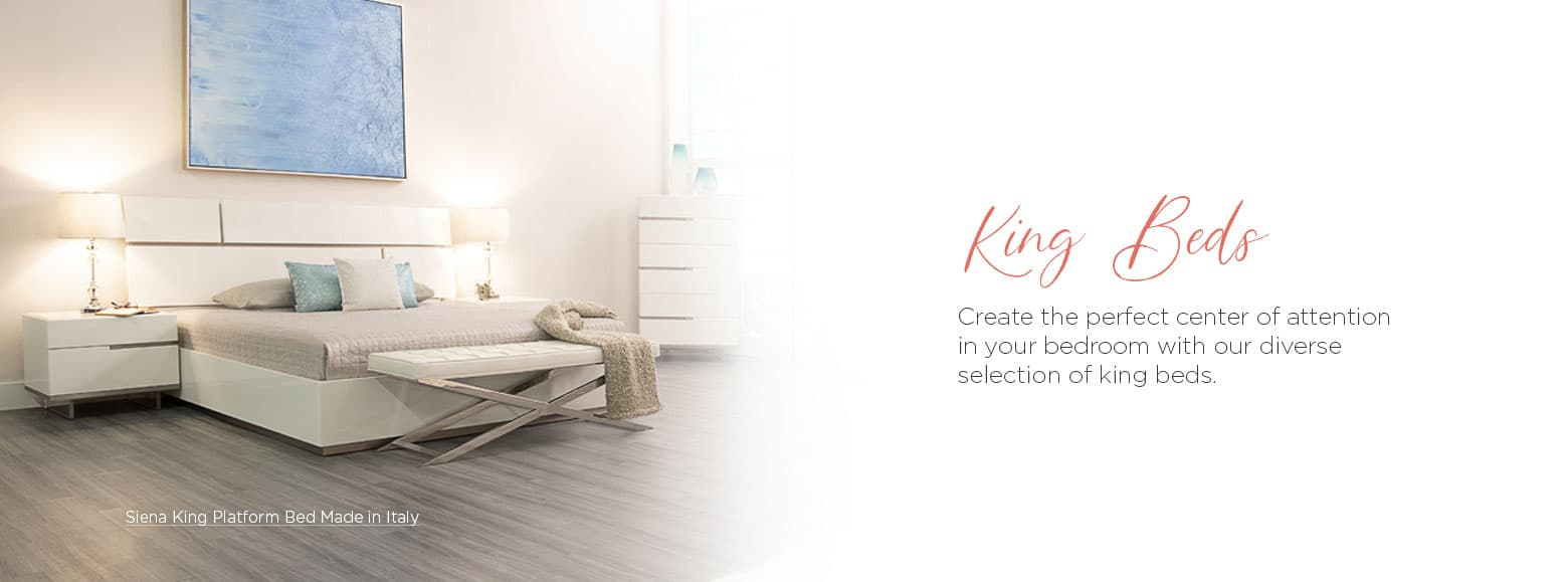 King beds. Create the perfect center of attention in your bedroom with our diverse selection of king beds. Siena king platform bed made in italy.