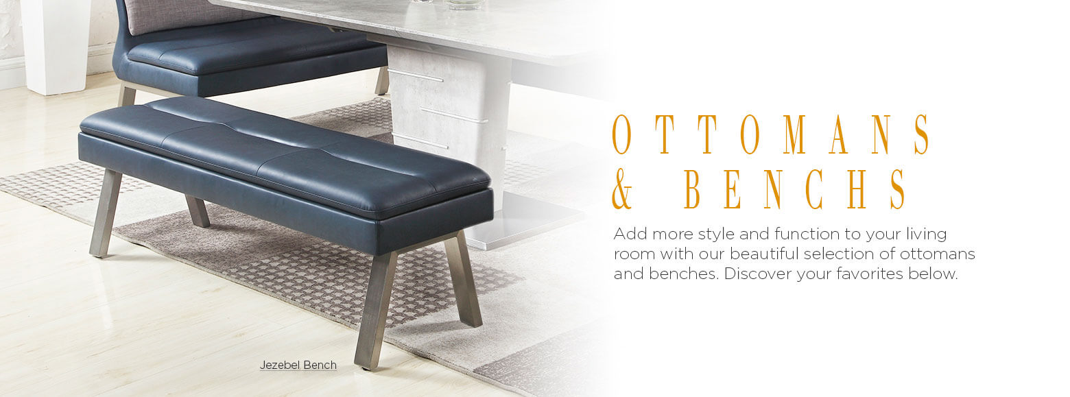 Ottomans and benches. Add more style and function to your living room with our beautiful selection of ottomans and benches. Discover your favorites below. Jezebel Bench.