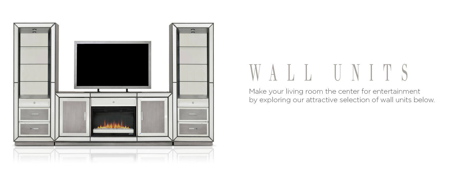 Wall Units. Make your living room the center for entertainment by exploring our attractive selection of wall units below.