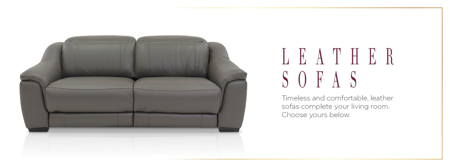 Leather sofas. Timeless and comfortable, leather sofas complete your living room. Choose yours below.