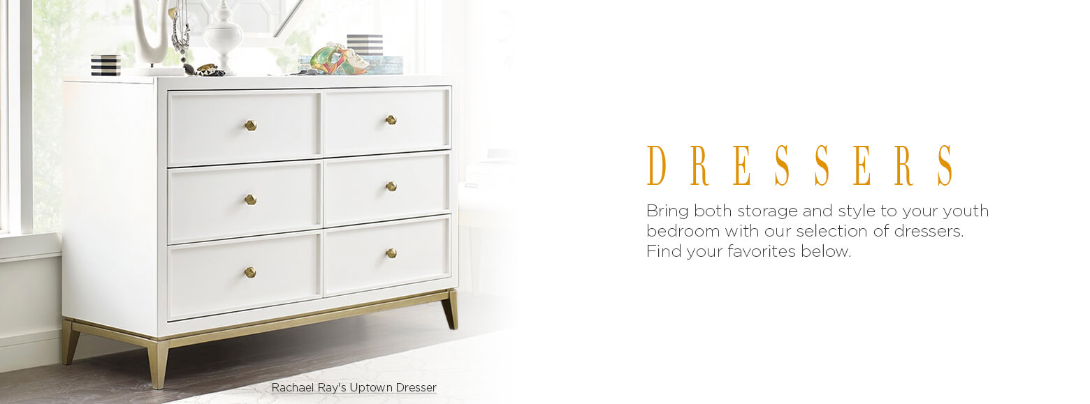 Dressers. Bring both storage and style to your youth bedroom with our selection of dressers. Find your favorites below. Rachael Ray's Uptown Dresser