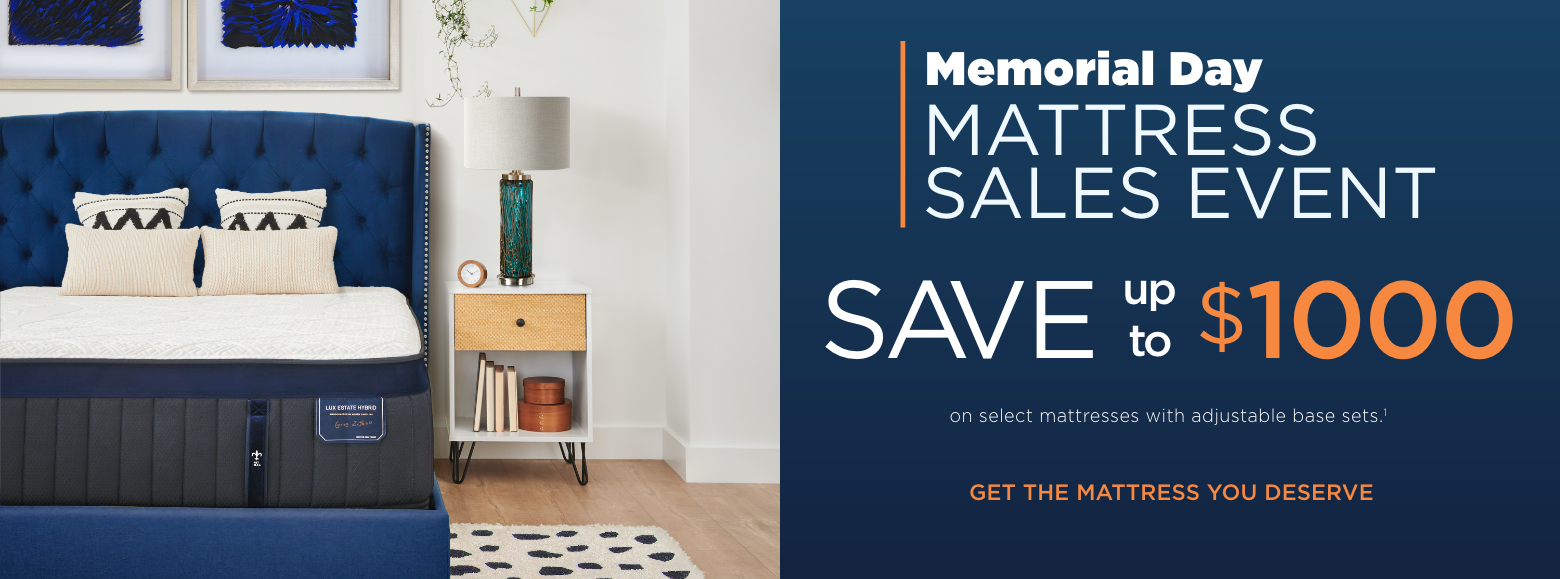 Memorial Day mattress sales event. Save up to one thousand dollars on select mattresses with adjustable base sets. Get the mattress you deserve.